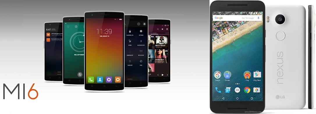 Xiaomi Mi6 vs LG Nexus 5X: Which will be the Best One to Buy?